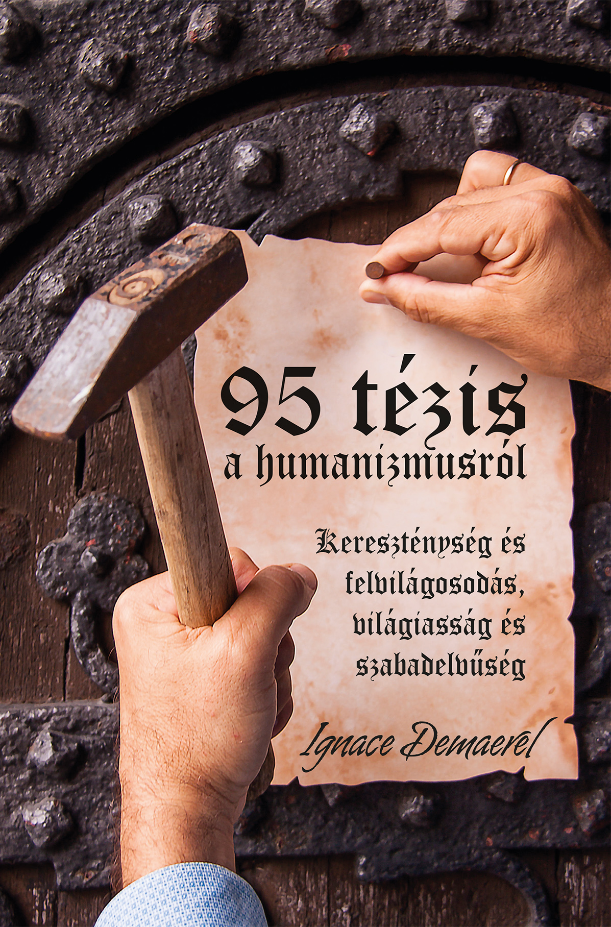 Hungarian Translation Of 95 Theses On Humanism Has Been Published